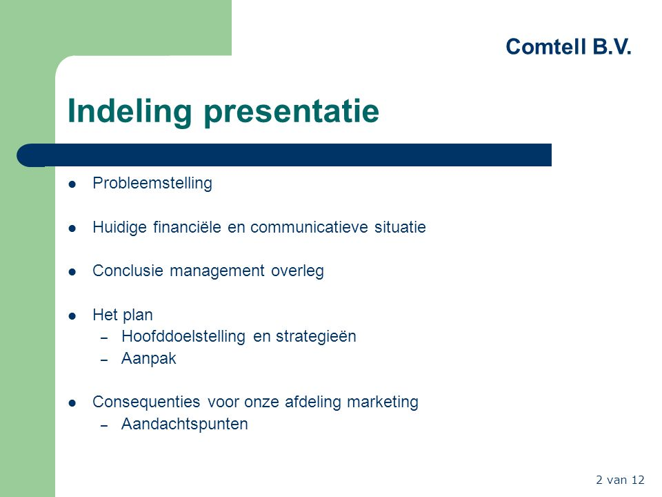 Indeling presentatie Probleemstelling