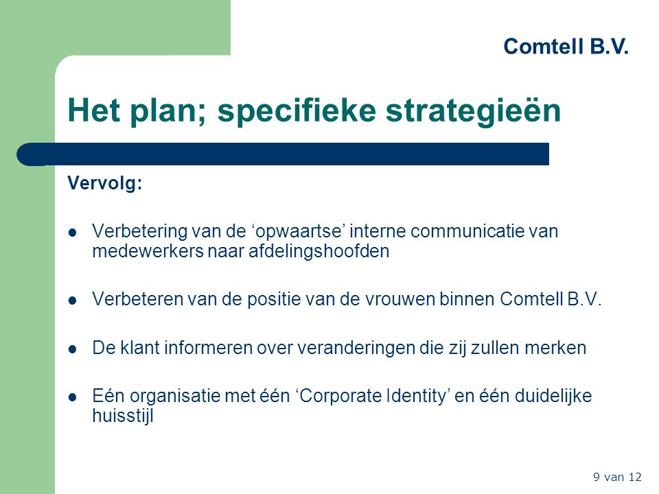 Het plan; specifieke strategieën