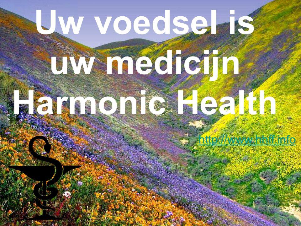 Uw voedsel is uw medicijn Harmonic Health