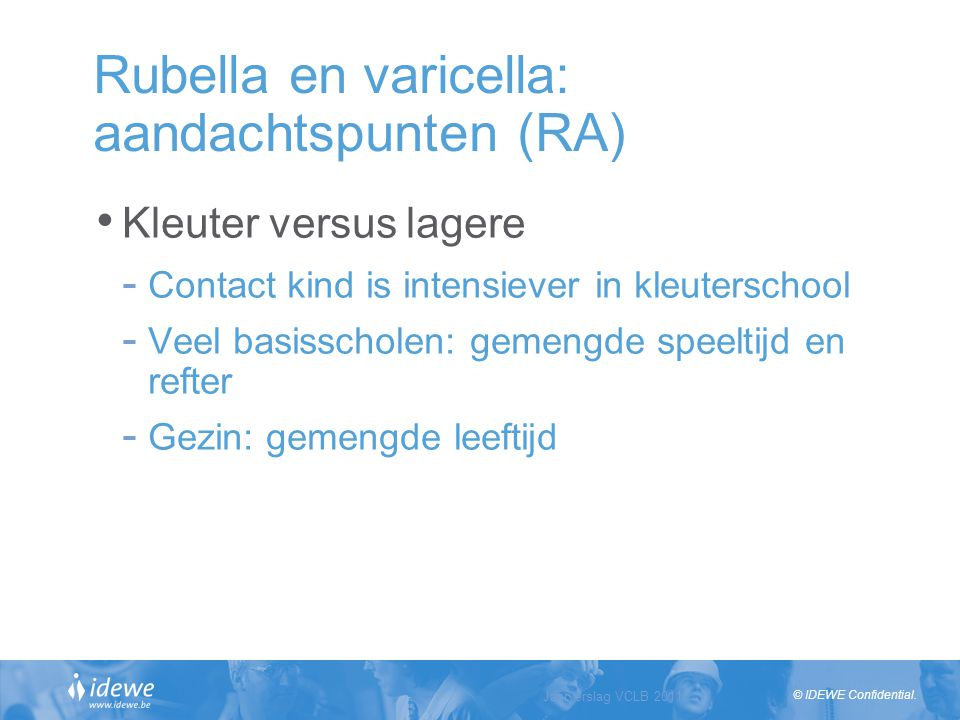 Rubella en varicella: aandachtspunten (RA)