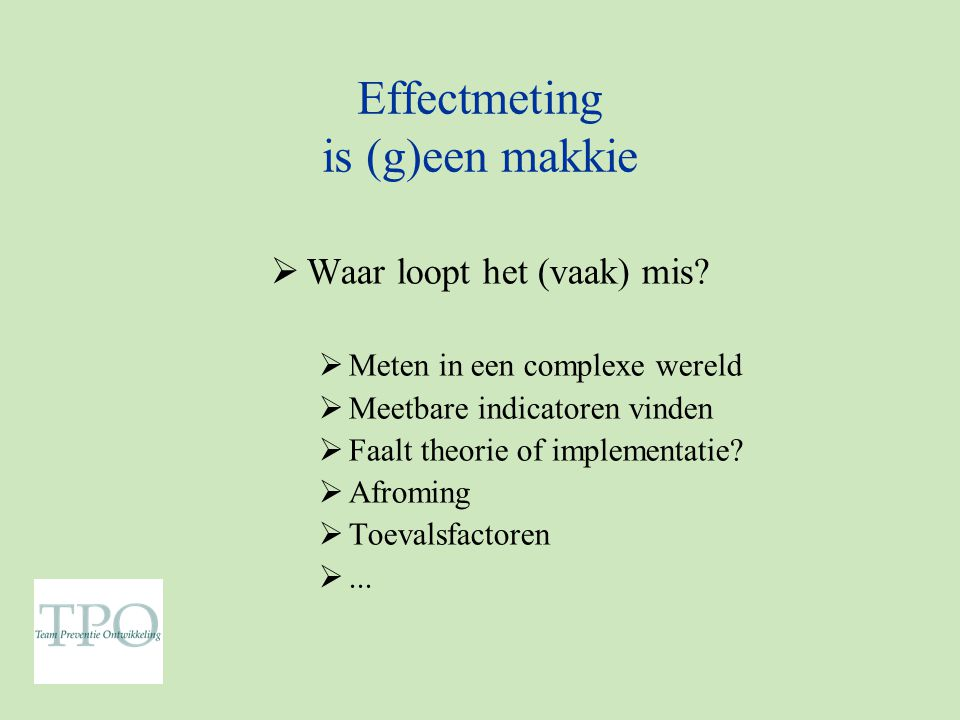 Effectmeting is (g)een makkie