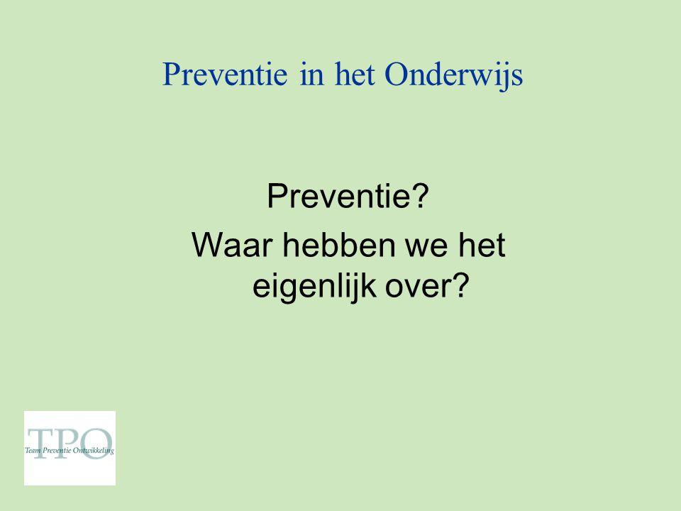Preventie in het Onderwijs