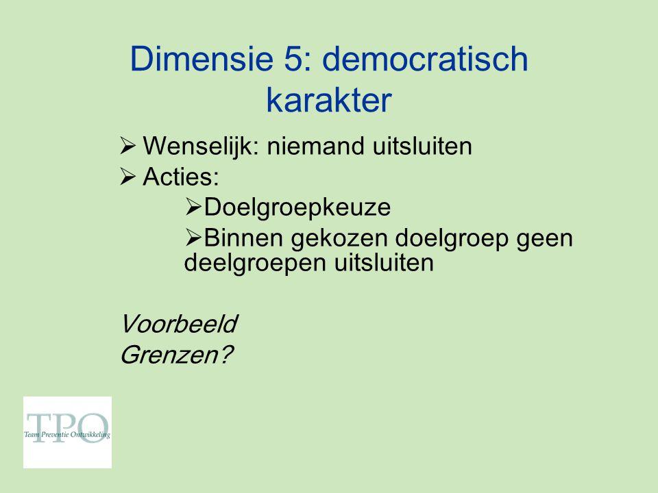 Dimensie 5: democratisch karakter