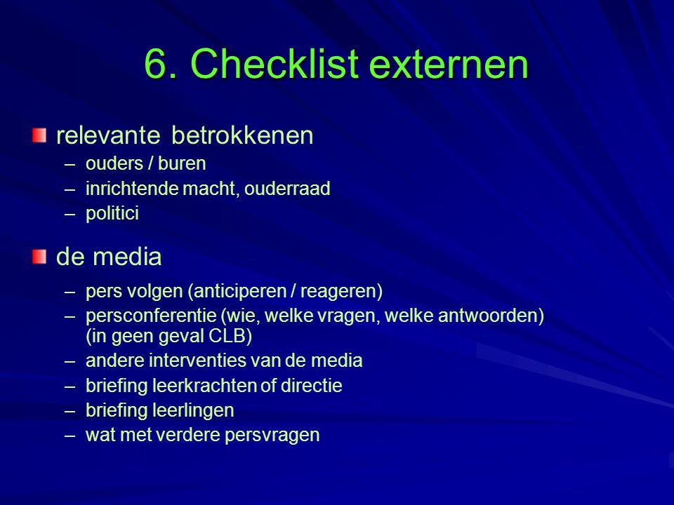 6. Checklist externen relevante betrokkenen de media ouders / buren