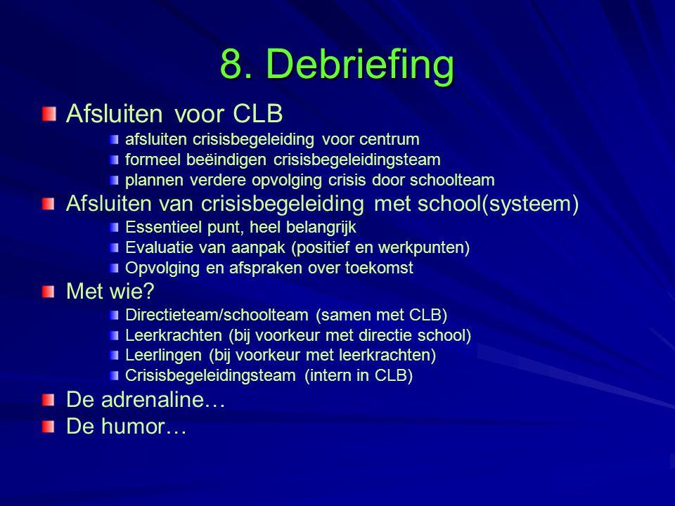 8. Debriefing Afsluiten voor CLB