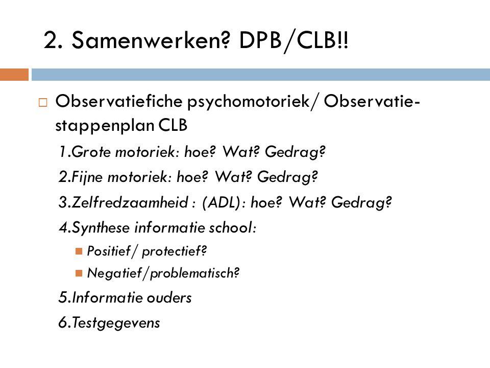 Observatiefiche psychomotoriek/ Observatie- stappenplan CLB