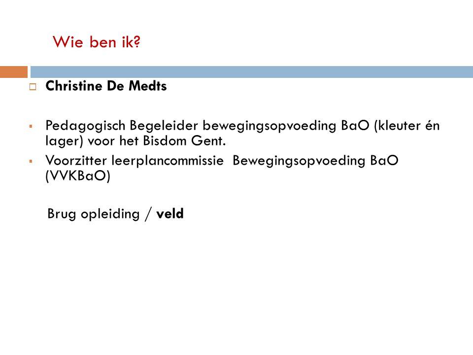 Wie ben ik Christine De Medts