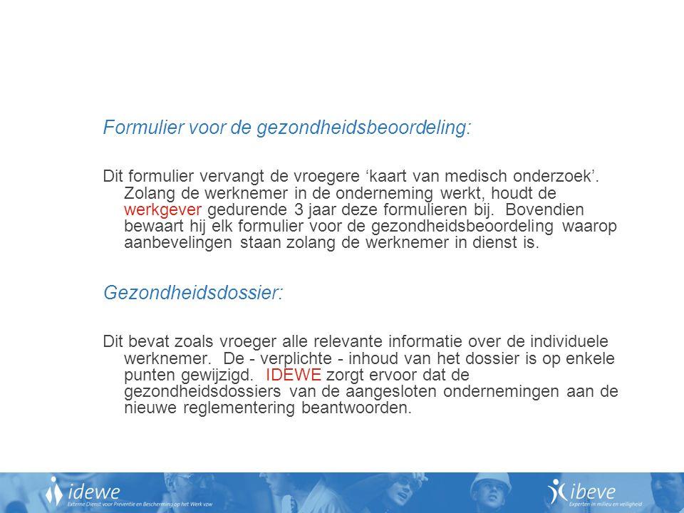 Formulier voor de gezondheidsbeoordeling: