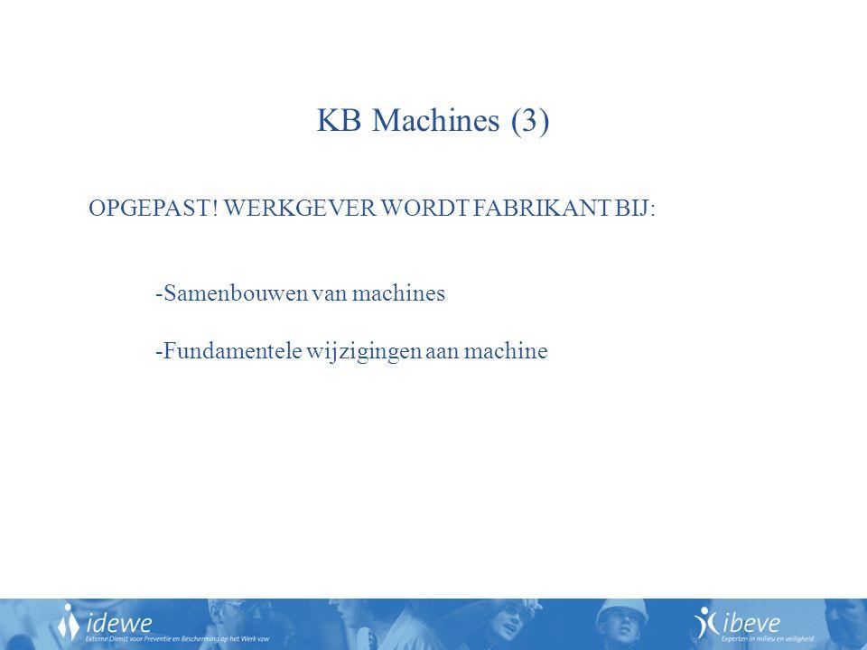 KB Machines (3) OPGEPAST! WERKGEVER WORDT FABRIKANT BIJ: