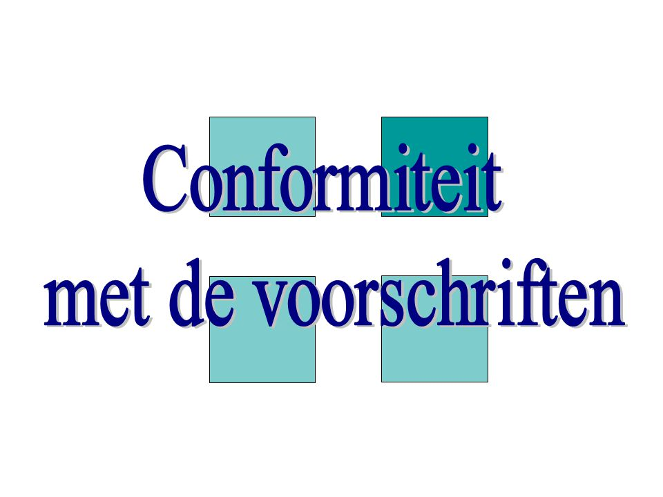Conformiteit met de voorschriften