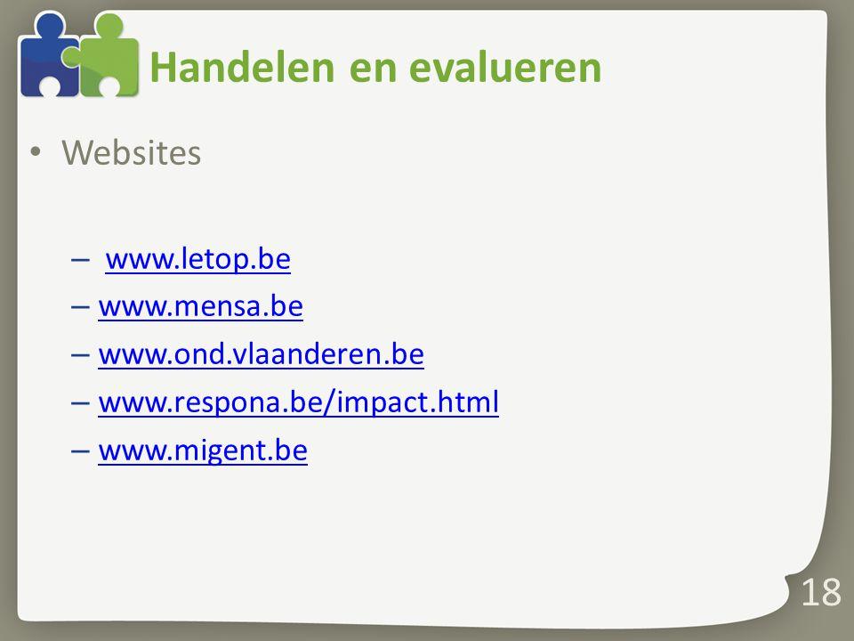 Handelen en evalueren Websites www.letop.be www.mensa.be