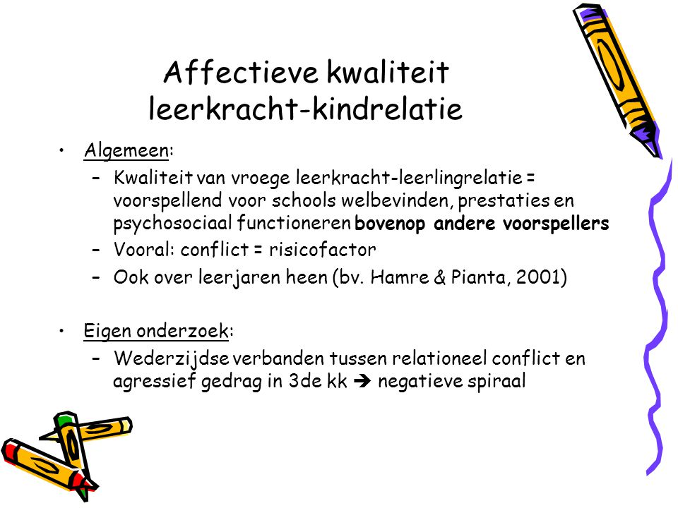 Affectieve kwaliteit leerkracht-kindrelatie