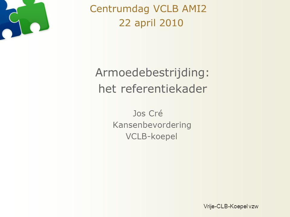 Centrumdag VCLB AMI2 22 april 2010