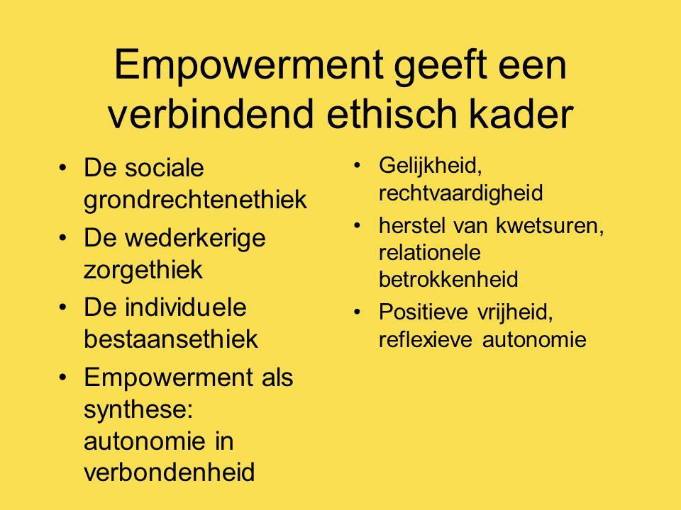 Empowerment geeft een verbindend ethisch kader