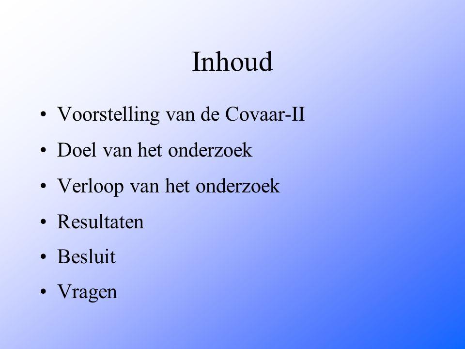 Inhoud Voorstelling van de Covaar-II Doel van het onderzoek