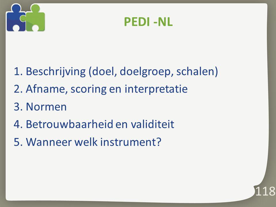 PEDI -NL 1. Beschrijving (doel, doelgroep, schalen)