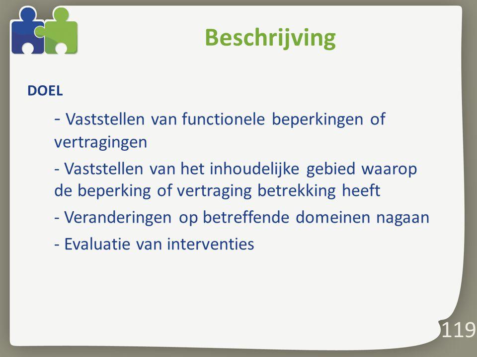 Beschrijving - Vaststellen van functionele beperkingen of vertragingen