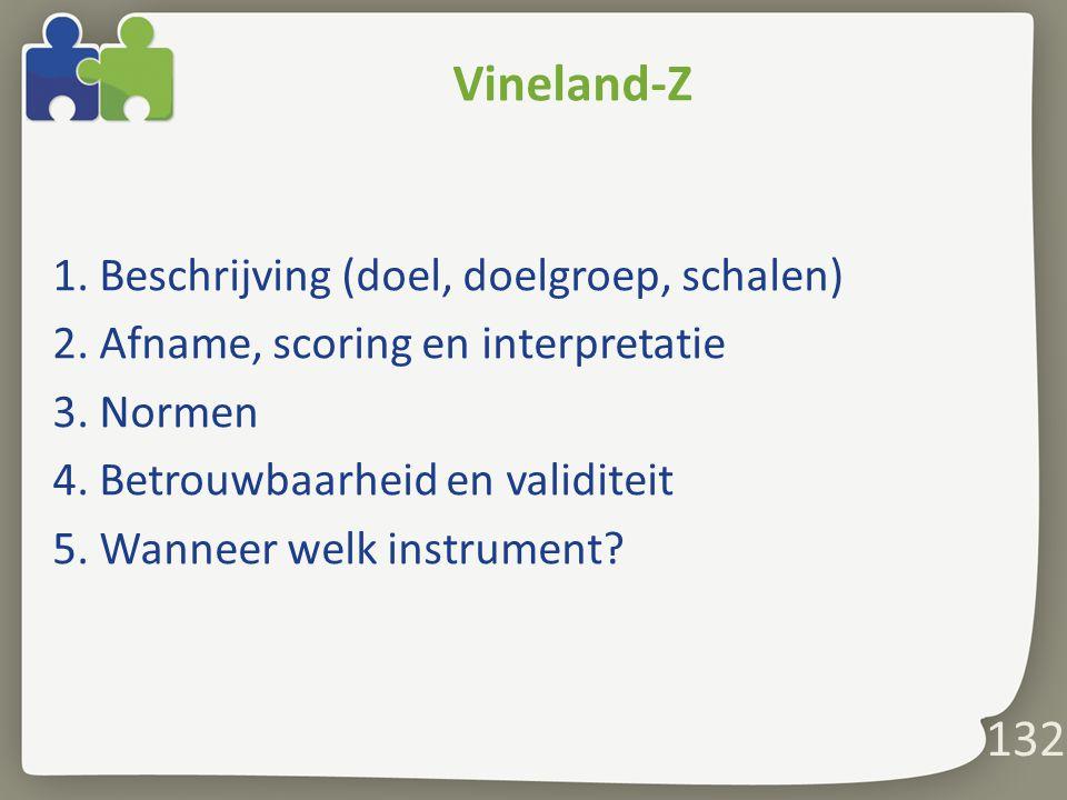 Vineland-Z 1. Beschrijving (doel, doelgroep, schalen)