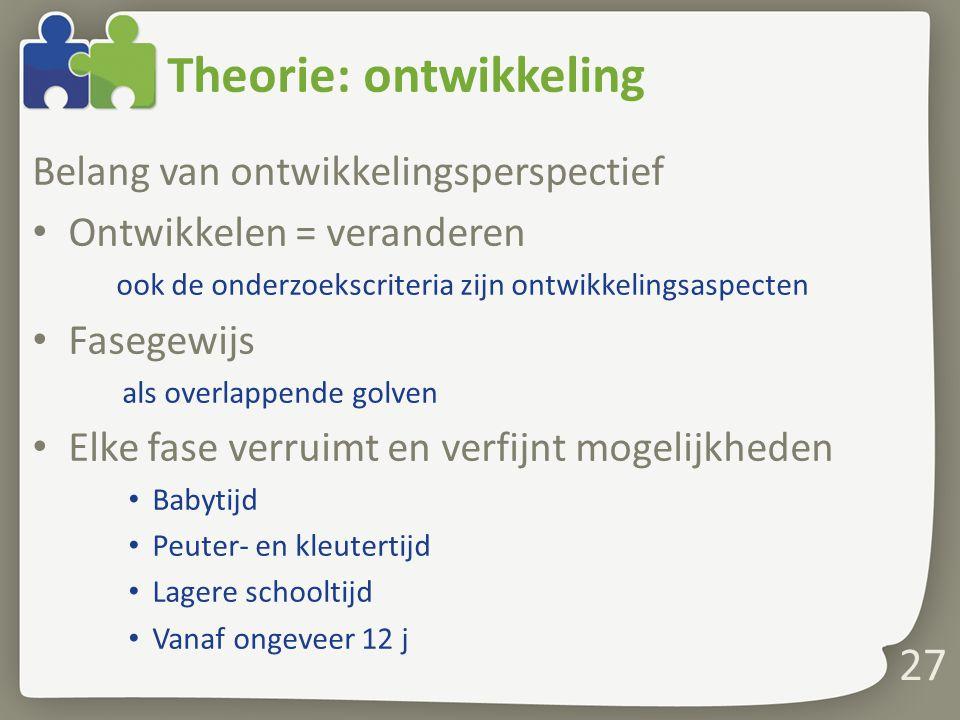 Theorie: ontwikkeling