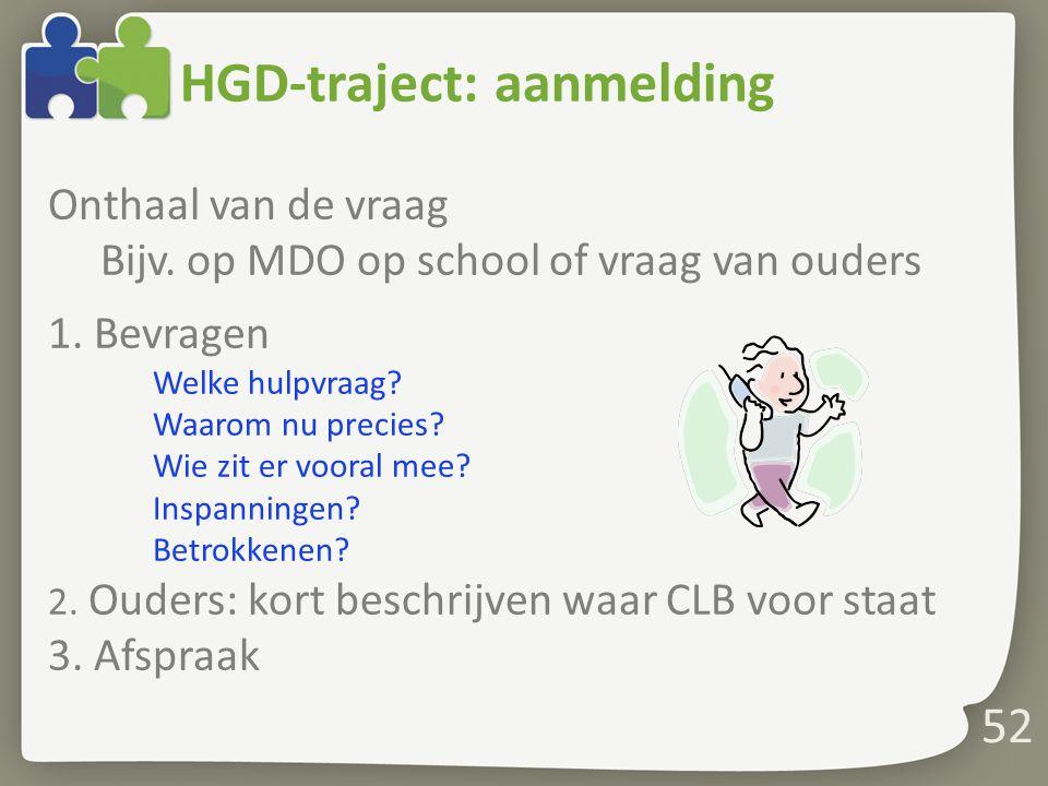 HGD-traject: aanmelding
