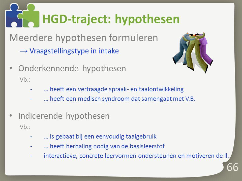 HGD-traject: hypothesen