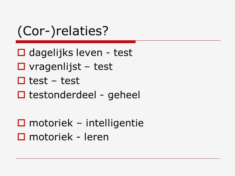 (Cor-)relaties dagelijks leven - test vragenlijst – test test – test
