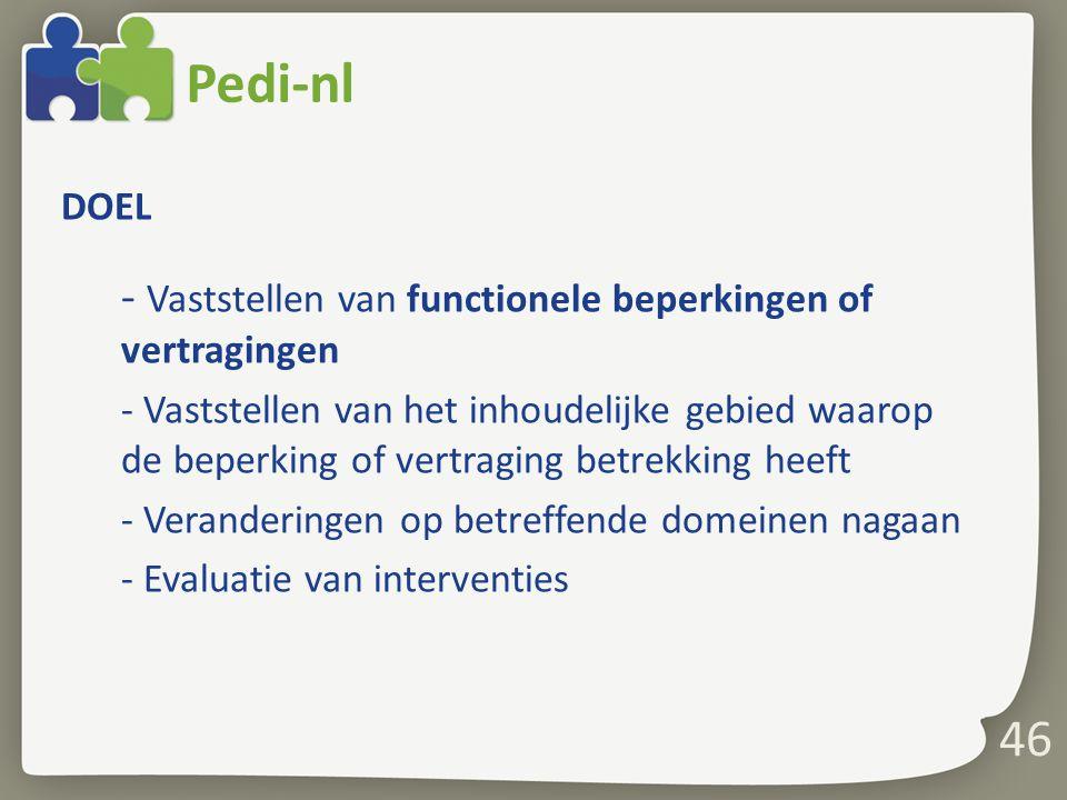 Pedi-nl - Vaststellen van functionele beperkingen of vertragingen DOEL