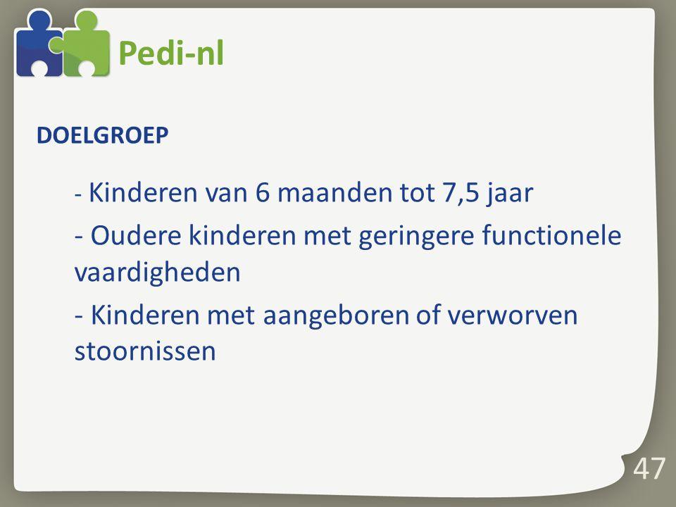 Pedi-nl - Oudere kinderen met geringere functionele vaardigheden