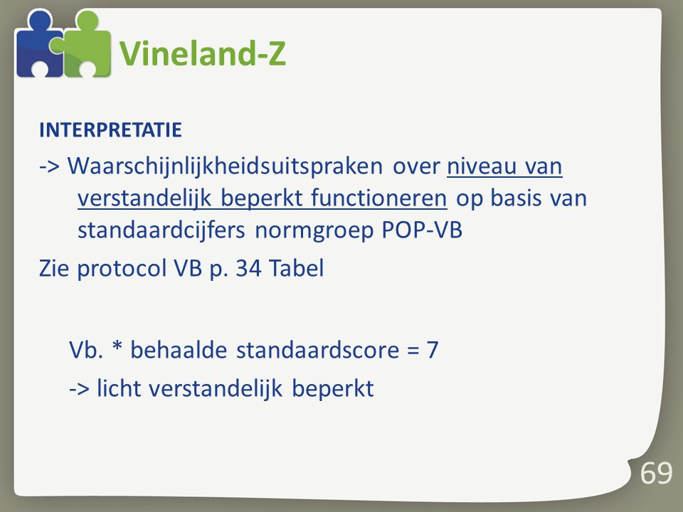 Vineland-Z INTERPRETATIE.