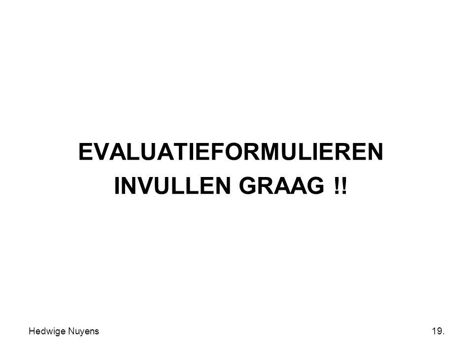 EVALUATIEFORMULIEREN INVULLEN GRAAG !!