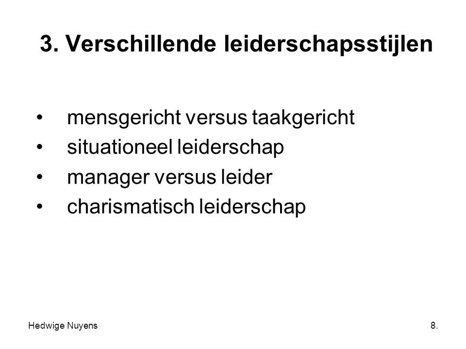 3. Verschillende leiderschapsstijlen