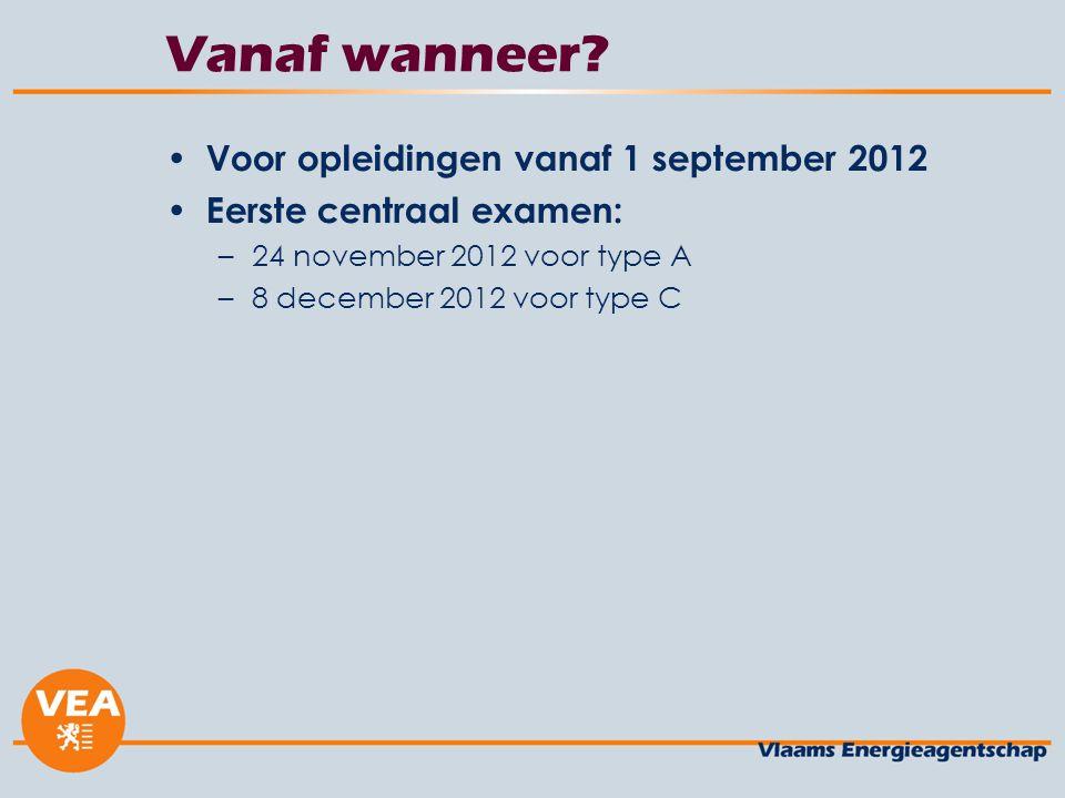Vanaf wanneer Voor opleidingen vanaf 1 september 2012