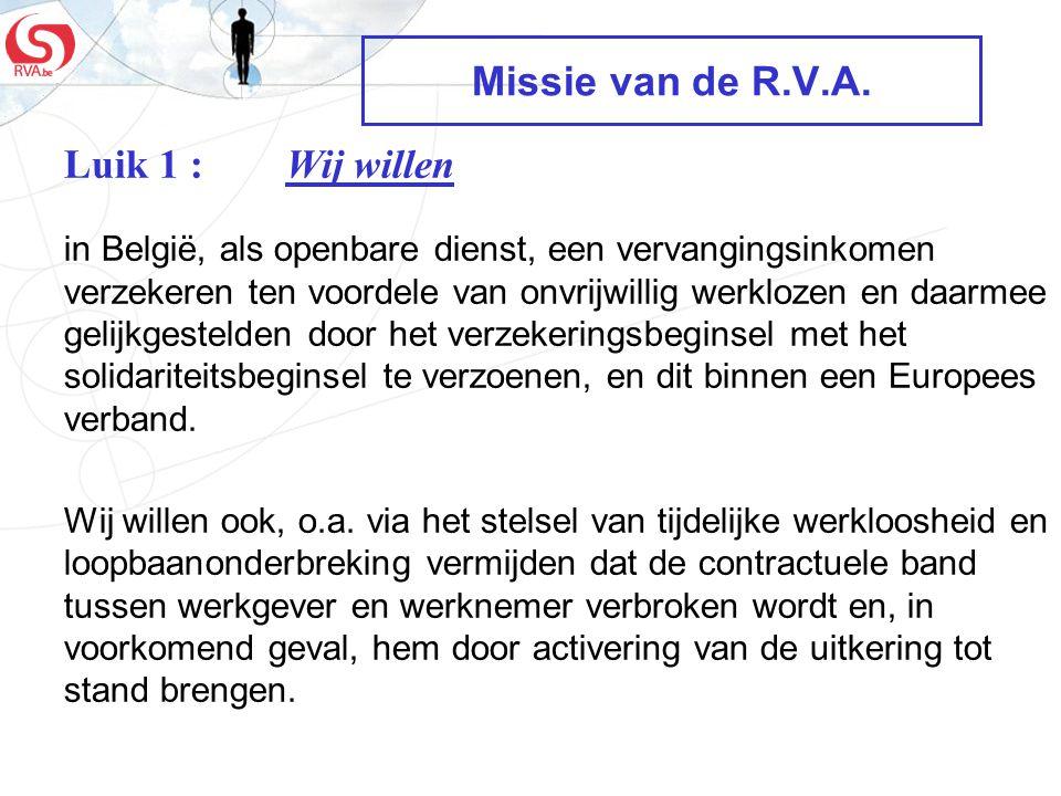 Missie van de R.V.A. Luik 1 : Wij willen