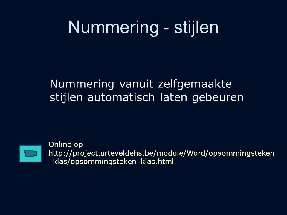 Nummering - stijlen Nummering vanuit zelfgemaakte stijlen automatisch laten gebeuren.