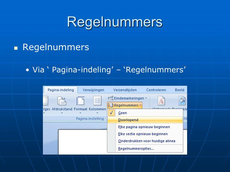Regelnummers Regelnummers Via ' Pagina-indeling' – 'Regelnummers'