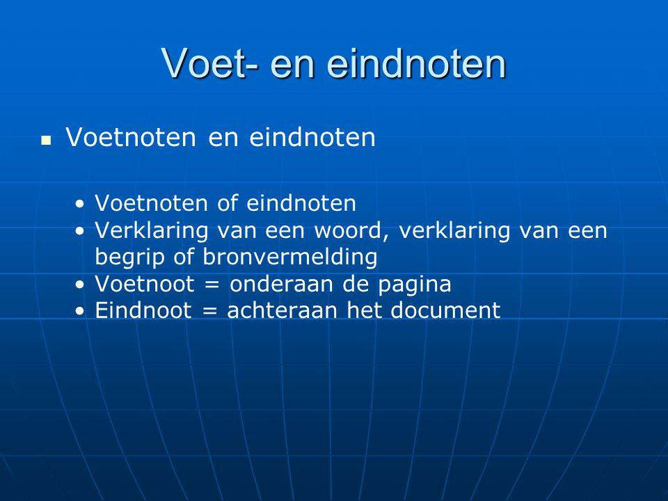 Voet- en eindnoten Voetnoten en eindnoten Voetnoten of eindnoten