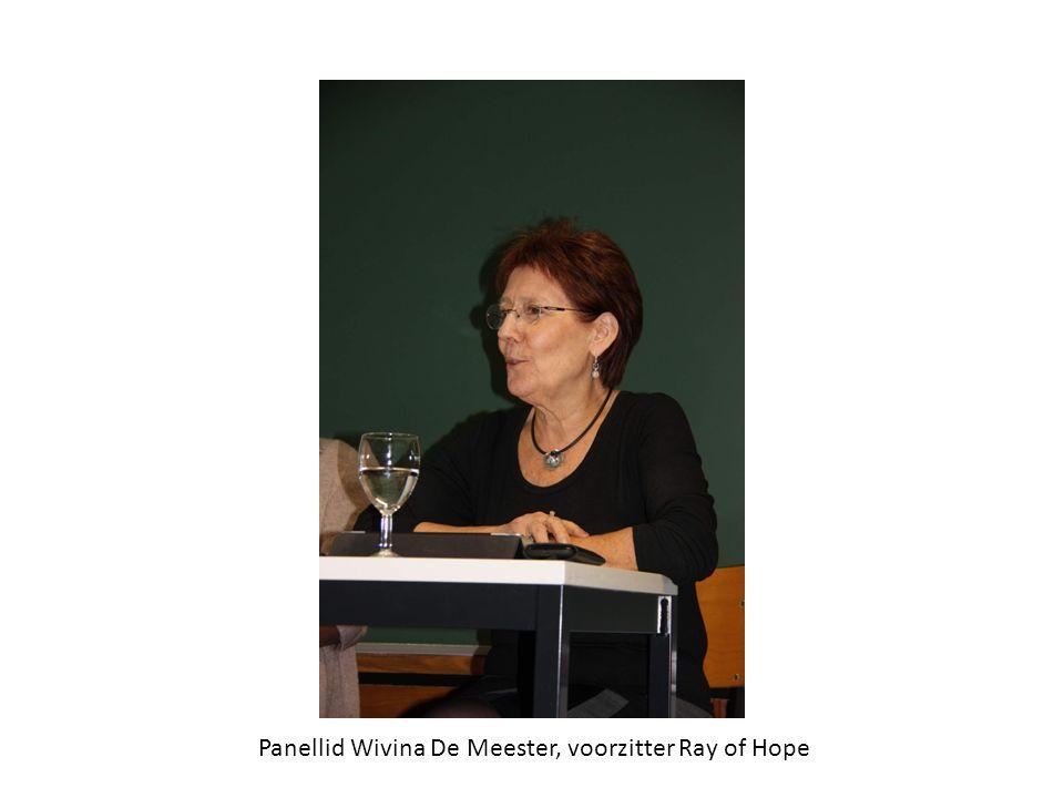 Panellid Wivina De Meester, voorzitter Ray of Hope