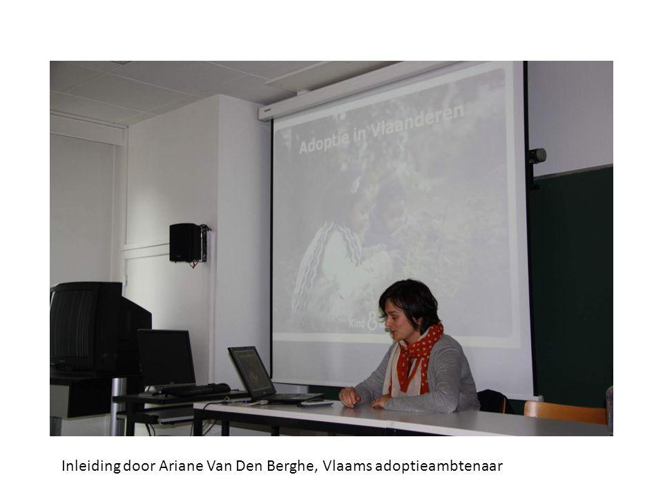 Inleiding door Ariane Van Den Berghe, Vlaams adoptieambtenaar