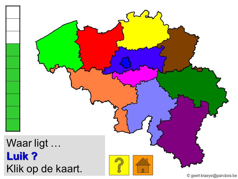 Waar ligt … Luik Klik op de kaart.