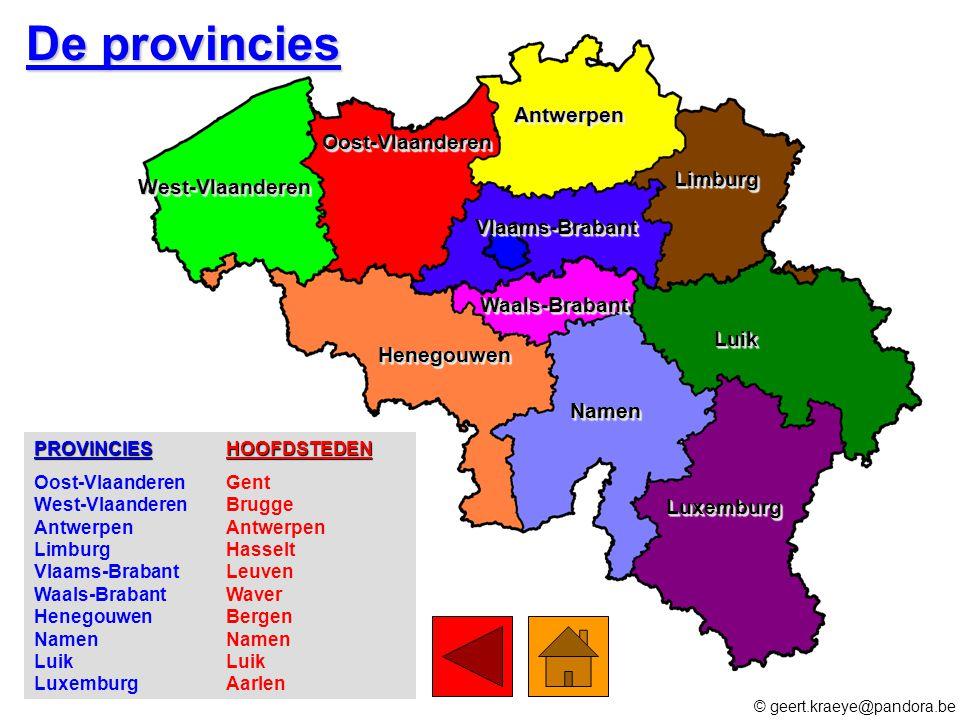 De provincies Antwerpen Oost-Vlaanderen Limburg West-Vlaanderen