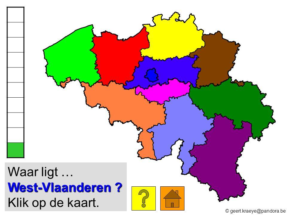 Waar ligt … West-Vlaanderen Klik op de kaart.
