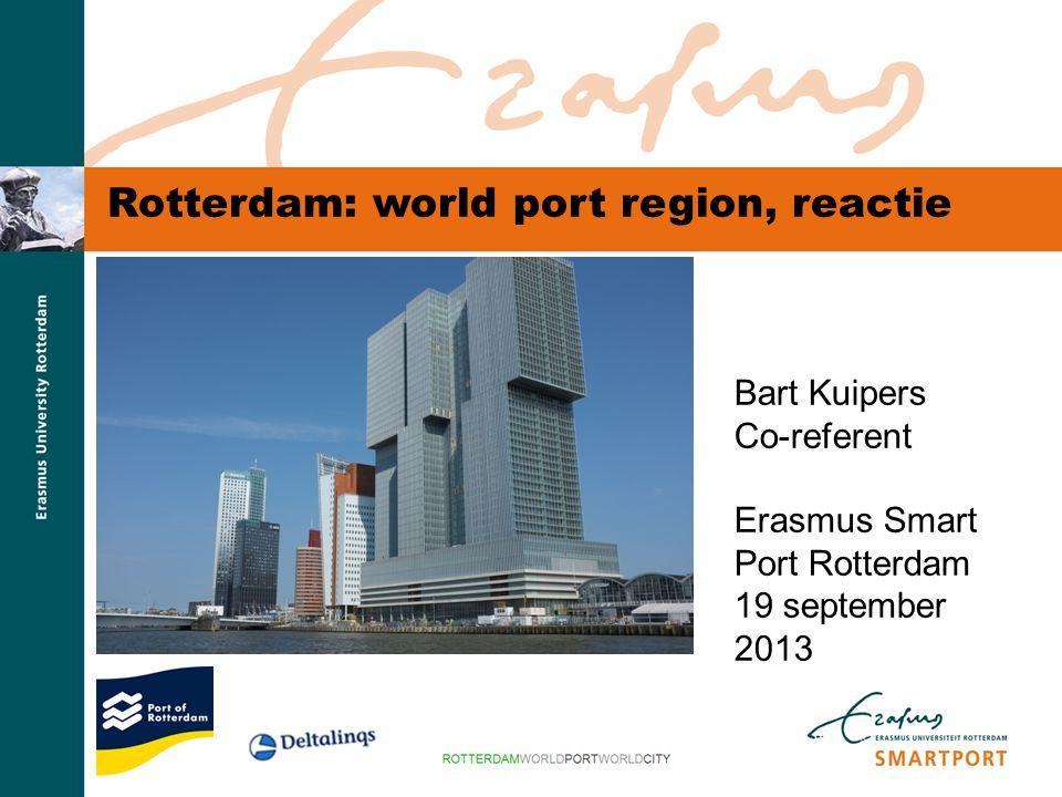 Rotterdam: world port region, reactie