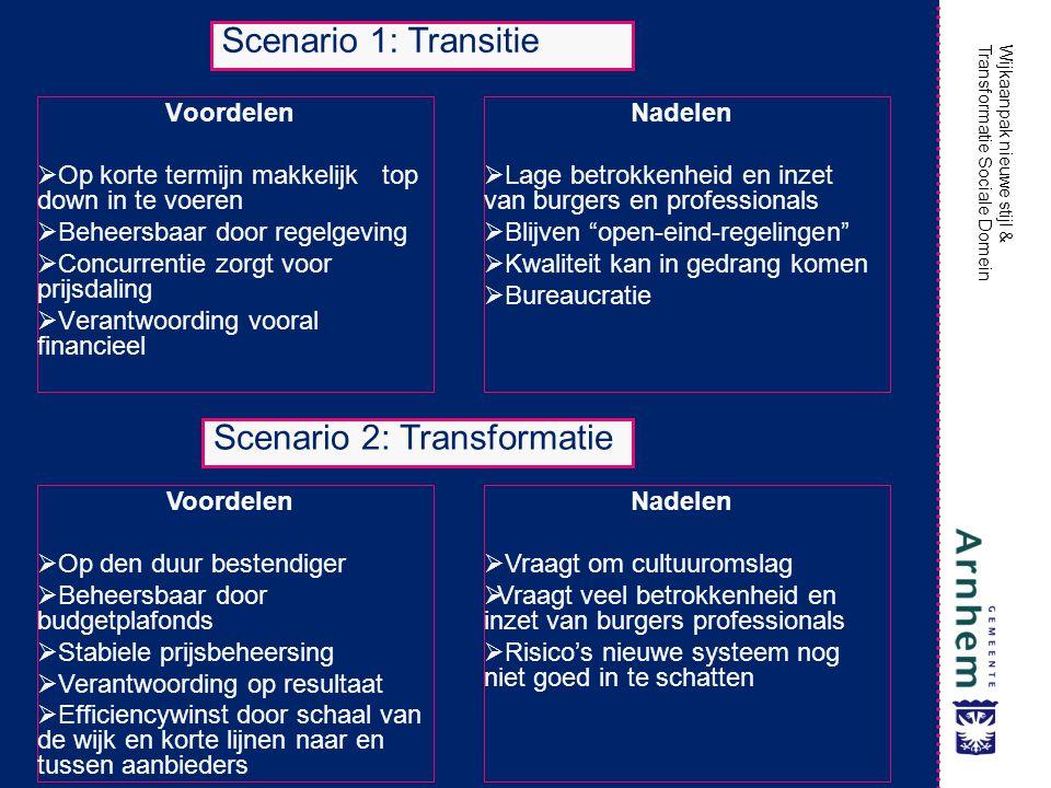 Scenario 2: Transformatie