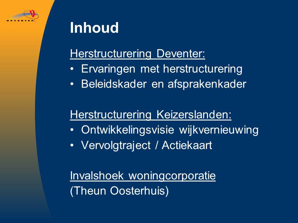Inhoud Herstructurering Deventer: Ervaringen met herstructurering