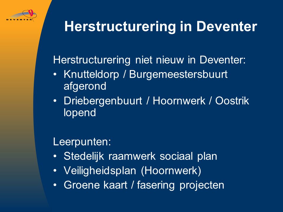 Herstructurering in Deventer