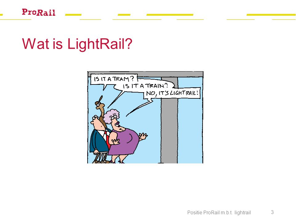 Wat is LightRail Positie ProRail m.b.t. lightrail