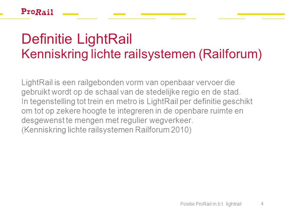 Definitie LightRail Kenniskring lichte railsystemen (Railforum)