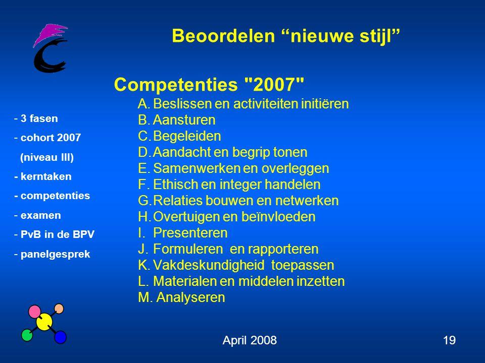 Competenties 2007 A. Beslissen en activiteiten initiëren