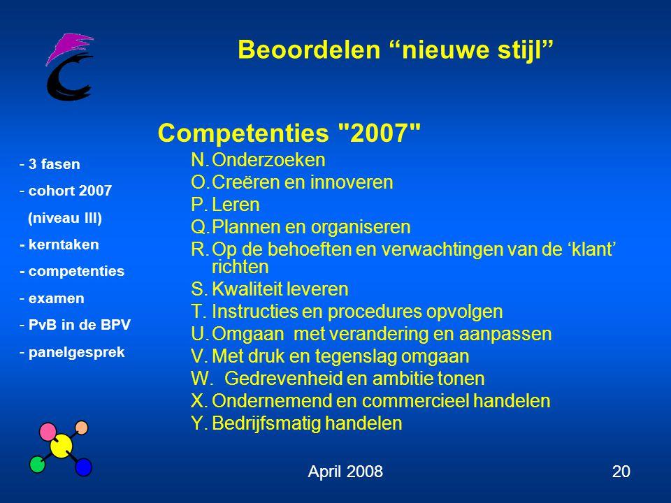 Competenties 2007 N. Onderzoeken O. Creëren en innoveren P. Leren