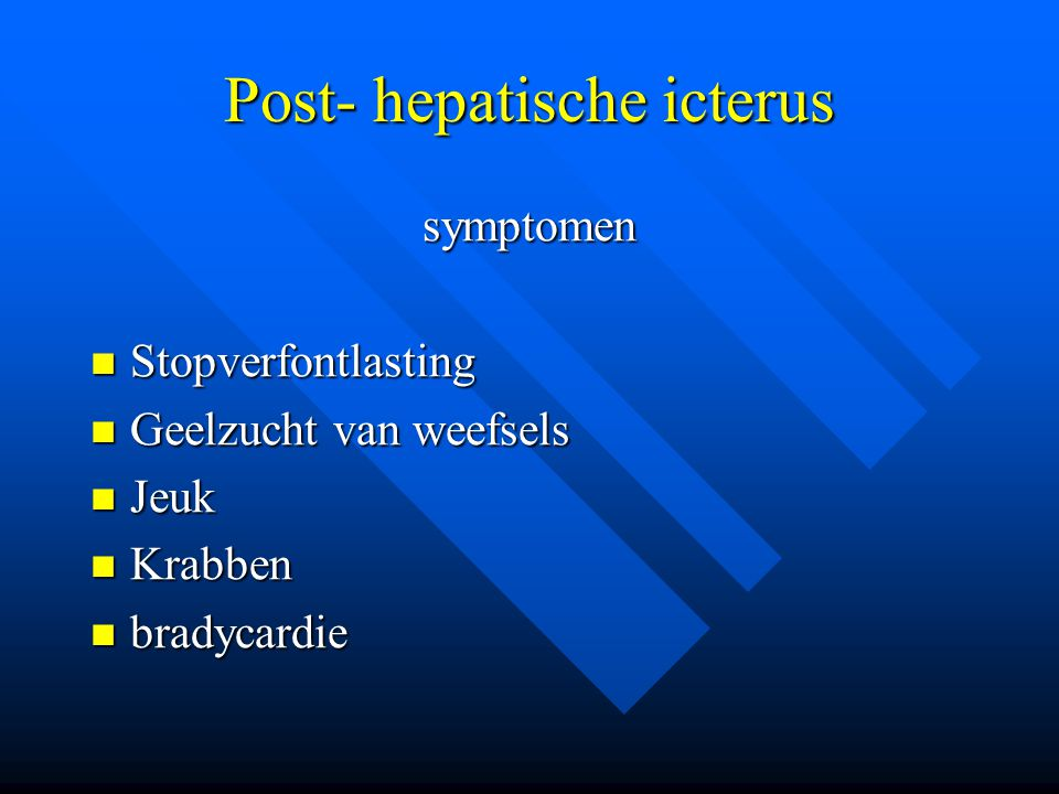 Post- hepatische icterus